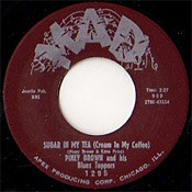 "BROWN, PINEY ""Sugar In My Tea"" 7"""