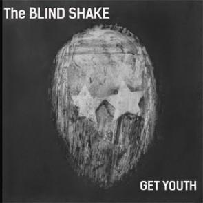 "BLIND SHAKE ""Get Youth"" 7"""