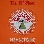 """13TH FLOOR ELEVATORS """"Headstone: The Contact Sessions"""" LP"""