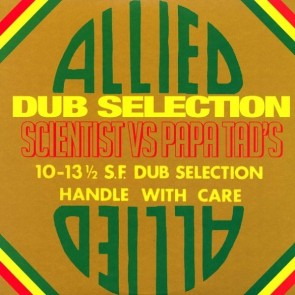 "SCIENTIST ""Allied Dub Selection: Scientist Vs. Papa Tad's"" LP"