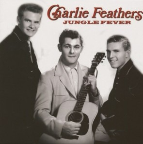 "FEATHERS, CHARLIE ""Jungle Fever"" LP"