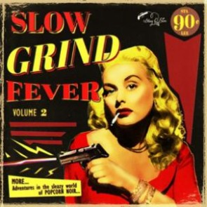 """VARIOUS ARTISTS """"Slow Grind Fever Vol. 2"""" LP"""