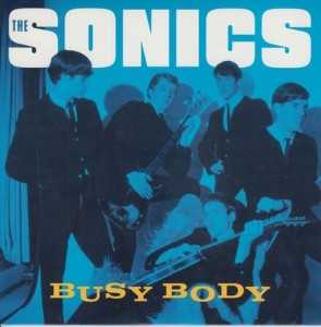 "SONICS ""Busy Body/ The Witch"" 7"""