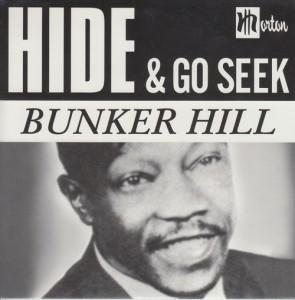"""BUNKER HILL """"Hide & Go Seek"""" 7"""""""