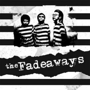 "FADEAWAYS ""Sick And Tired"" 7"" (LTD.)"