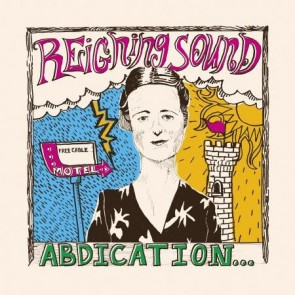 "REIGNING SOUND ""Abdication... For Your Love"" LP (RED vinyl)"