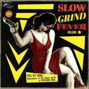 """VARIOUS ARTISTS """"Slow Grind Fever Vol. 9"""" LP"""
