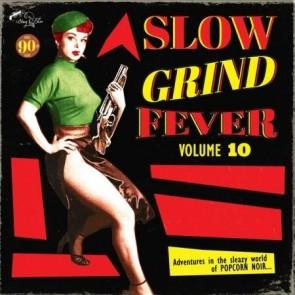 """VARIOUS ARTISTS """"Slow Grind Fever Vol. 10"""" LP"""