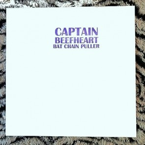 "CAPTAIN BEEFHEART "" Bat Chain Puller"" LP"