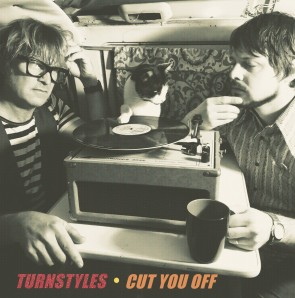 """TURNSTYLES """"Cut You Off"""" LP"""