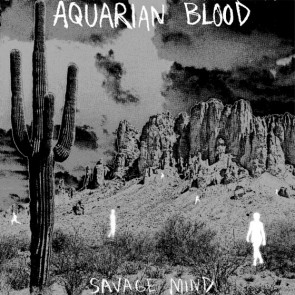 "AQUARIAN BLOOD ""Savage Mind"" 7"""