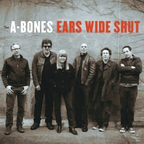 "A-BONES ""Ears Wide Shut"" LP"