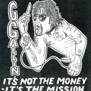 """GG ALLIN """"IT'S NOT THE MONEY, IT'S THE MISSION"""" 7"""""""