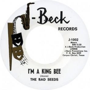 "BAD SEEDS ""I'm A King Bee"" 7"""