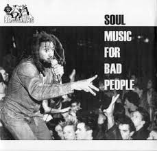 """BAD BRAINS """"Soul Music For Bad People"""" 7"""""""
