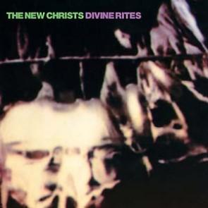 "NEW CHRISTS ""Divine Rites"" LP"