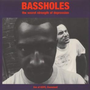 "BASSHOLES ""The Secret Strength Of Depression"" (Live at KSPC)  LP"