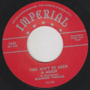 "THOMAS, BLANCHE ""You Ain't Such A Much"" 7"""