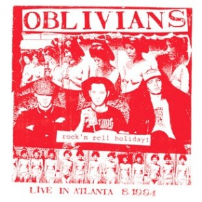 "OBLIVIANS ""Rock 'n Roll Holiday: Live In Atlanta"" LP"