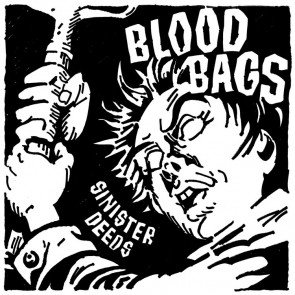 "BLOODBAGS ""Sinister Deeds"" 7"""