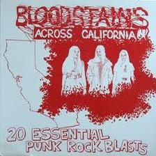"VARIOUS ARTISTS ""Bloodstains Across California"" LP"