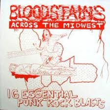 "VARIOUS ARTISTS ""Bloodstains Across The Midwest"" LP"