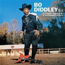 "DIDDLEY, BO ""Bo Diddley is A Gunslinger"" LP"