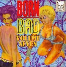 VARIOUS ARTISTS 'Born Bad Vol. 7' (Gatefold) LP
