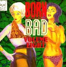 VARIOUS ARTISTS 'Born Bad Vol. 8' (Gatefold) LP