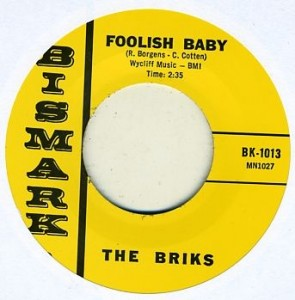 "BRIKS ""Foolish Baby / Can You See Me"" 7"""