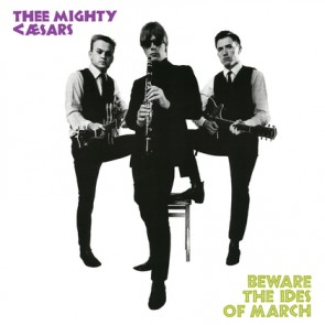 "MIGHTY CAESARS, THEE ""Beware The Ides Of March"" LP"