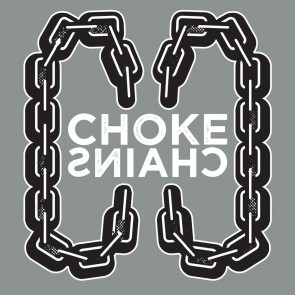 "CHOKE CHAINS ""Choke Chain/ Mayan Starship"" 7"" (TD artwork, BLACK vinyl)"