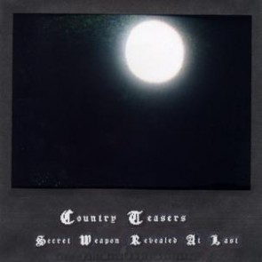 "COUNTRY TEASERS ""Secret Weapon Revealed At Last (aka Full Moon Empty Sports Bag)"" LP"