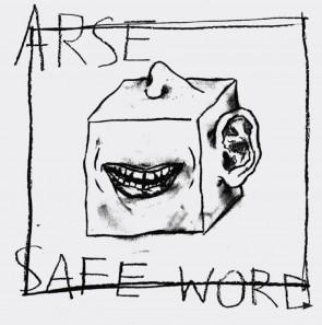 """ARSE """"Safe Word"""" 7"""""""