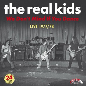 "REAL KIDS ""We Don't Mind If You Dance"" (2xLP)"