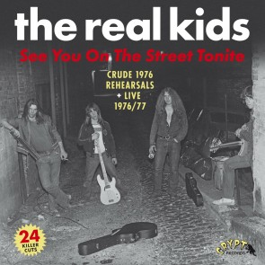 "REAL KIDS ""See You On The Street Tonite"" (2xLP)"