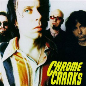 "CHROME CRANKS ""S/T"" LP (20th Anniversary edition-remastered)"