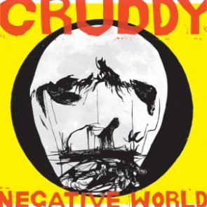 "CRUDDY ""Negative World"" LP"