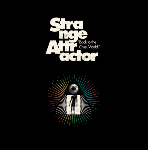 "STRANGE ATTRACTOR ""Back To The Cruel World"" LP (Colored vinyl)"
