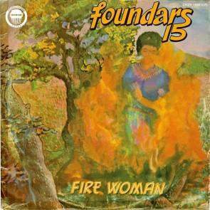 """FOUNDARS 15 """"Fire Woman"""" LP"""