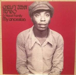 "TEMBO, CHRISSY ZEBBY & NGOZI FAMILY ""My Ancestors"" LP"