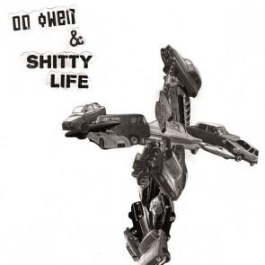 "DD OWEN & SHITTY LIFE ""S/T"" 7"" (Cover 1)"