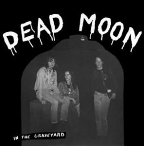 "DEAD MOON ""In The Graveyard"" LP"