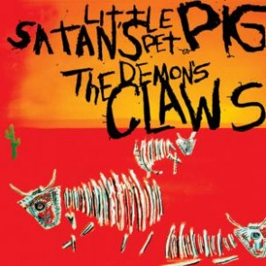 "DEMON'S CLAWS ""Satan's Little Pet Pig"" LP"