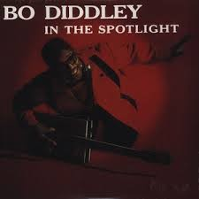 "DIDDLEY, BO ""In The Spotlight"" LP"