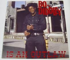 DIDDLEY, BO 'Bo Diddley Is An Outlaw' LP