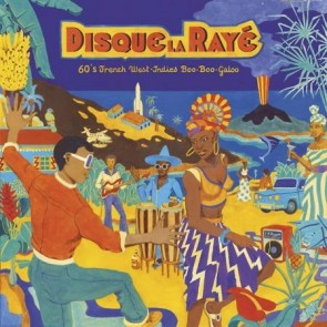 "VARIOUS ARTISTS ""Disque La Raye: '60s French West-indies Boo-boo-galoo"" LP"