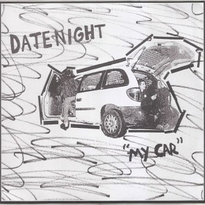 "DATENIGHT ""My Car / You're Hard To Move"" 7"" (Black & white cover)"