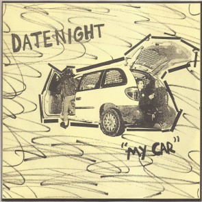 """DATENIGHT """"My Car / You're Hard To Move"""" 7"""" (Yellow cover)"""