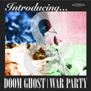 """DOOM GHOST/ WAR PARTY """"Split"""" 7"""""""